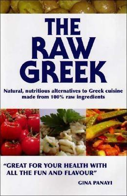 The Raw Greek by Gina Panayi