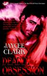 Deadly Obsession (Deadly, #3)