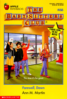 Farewell, Dawn (The Baby-Sitters Club, #88)