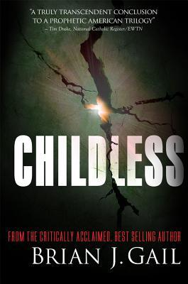Childless by Brian J. Gail