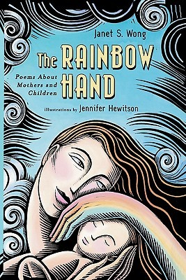 The Rainbow Hand by Janet Wong