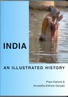 India: An Illustrated History (Hippocrene Illustrated Histories)