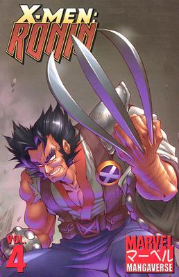 Marvel Mangaverse Volume 4: X-Men Ronin TPB (Marvel Mangaverse)