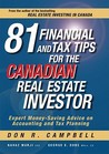 81 Financial And Tax Tips For The Canadian Real Estate Investor: Expert Money Saving Advice On Accounting And Tax Planning