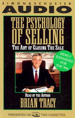 The Psychology of Selling by Brian S. Tracy