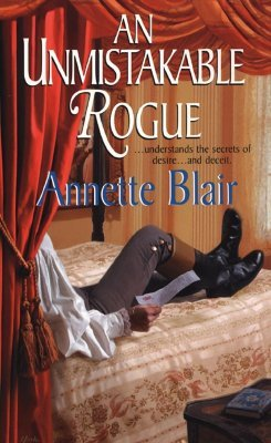 An Unmistakable Rogue by Annette Blair