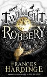 Twilight Robbery (Fly by Night, #2)