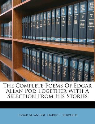 The Complete Poems Together with a Selection from His Stories