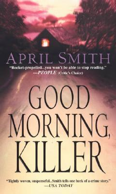 Good Morning, Killer (An FBI Special Agent Ana Grey Mystery #2)