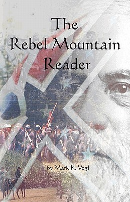 The Rebel Mountain Reader