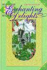 Enchanting Delights