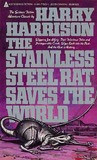 The Stainless Steel Rat Saves the World by Harry Harrison