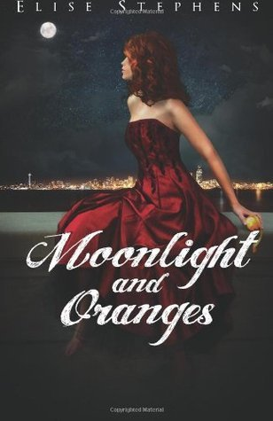 Moonlight and Oranges by Elise Stephens