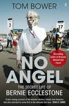 No Angel: The Secret Life of Bernie Ecclestone
