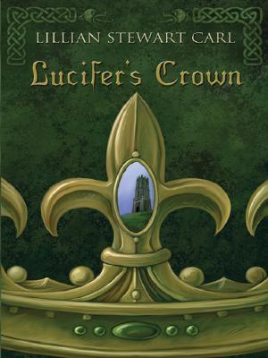 Lucifer's Crown by Lillian Stewart Carl