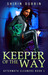 Keeper of the Way (Aftermat...