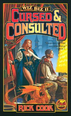 Cursed and Consulted by Rick Cook