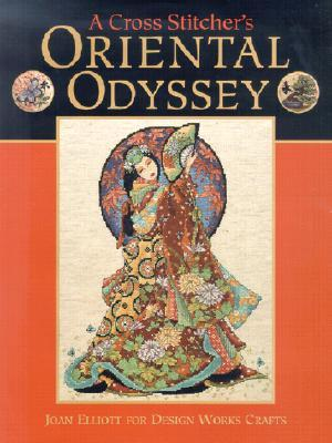 A Cross Stitcher's Oriental Odyssey by Joan Elliott