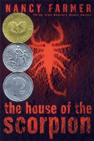 The House of the Scorpion by Nancy Farmer