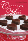 Chocolate Muse (A Love by Chocolate Romance) (A Chocolate Romance)