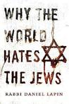 Why the World Hates the Jews