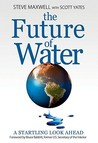 The Future of Water: A Startling Look Ahead