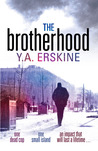 The Brotherhood by Y.A. Erskine