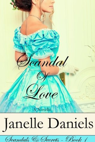 Scandal of Love by Janelle Daniels