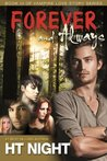 Forever and Always (Vampire Love Story, #3)