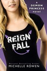 Reign Fall (Demon Princess)