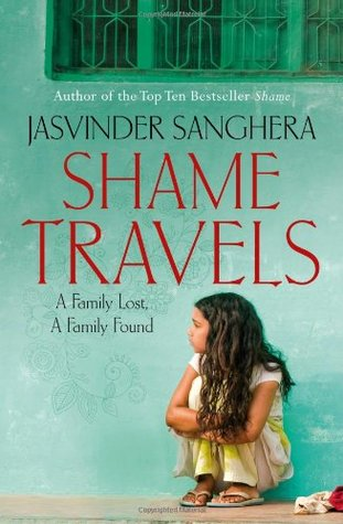 Shame Travels by Jasvinder Sanghera
