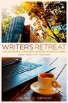 Writer's Retreat: New York City Edition: Cafes, Restaurants & Coffee Shops for Writers, Bloggers & Students