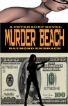 Murder Beach: A Peter Surf Novel