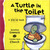 A Turtle in the Toilet