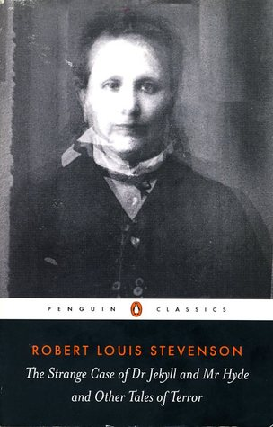 Dr. Jekyll and Mr. Hyde by Robert Louis Stevenson