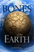 The Bones of the Earth (Dark Age Trilogy, #1)