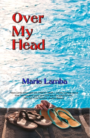 Over My Head by Marie Lamba