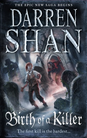 Birth of a Killer by Darren Shan