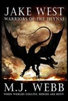 Warriors of the Heynai by M.J. Webb
