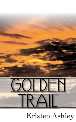 Golden Trail (The 'Burg, #3)
