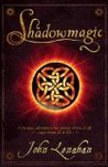 Shadowmagic (Shadowmagic, #1)