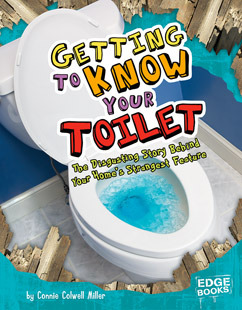 Getting to Know Your Toilet by Connie Colwell Miller