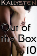 Out of the Box 10 by Kallysten