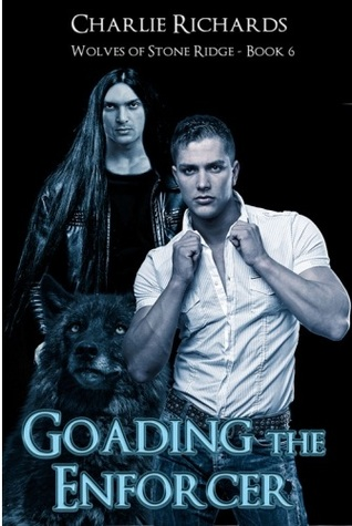 Goading the Enforcer by Charlie Richards