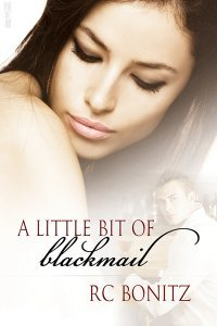 A Little Bit of Blackmail by R.C. Bonitz