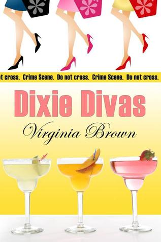 Dixie Divas by Virginia Brown