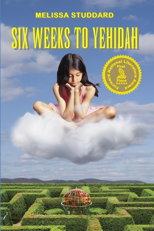Six Weeks to Yehidah by Melissa Studdard