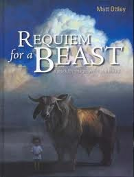 Requiem For A Beast by Matt Ottley