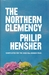 The Northern Clemency by Philip Hensher