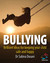 Bullying: Brillant ideas for keeping your child safe and happy